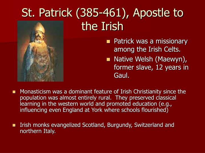 St. Patrick (385-461), Apostle to the Irish