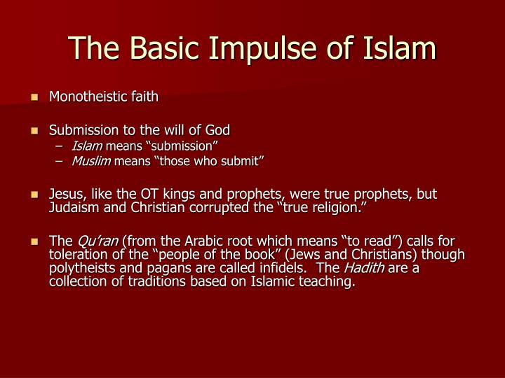 The Basic Impulse of Islam
