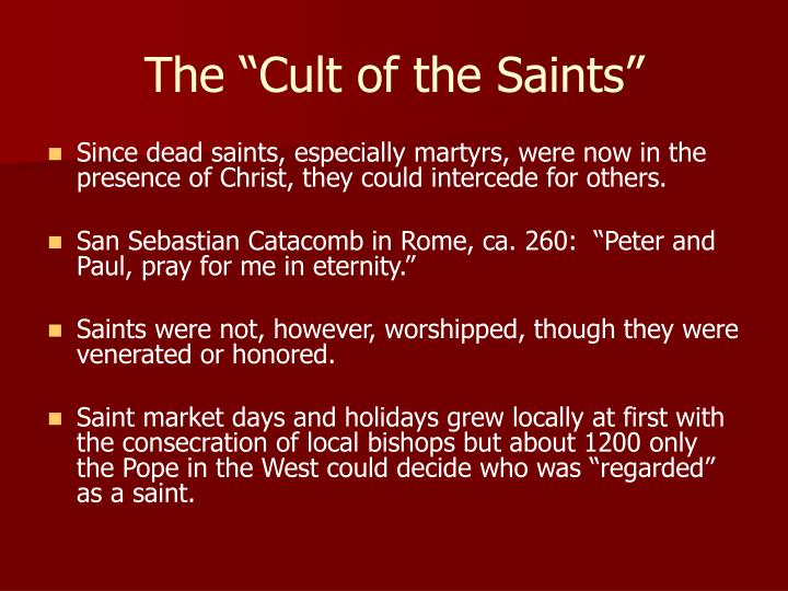 """The """"Cult of the Saints"""""""