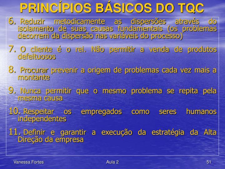PRINCÍPIOS BÁSICOS DO TQC