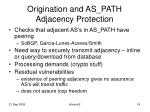 origination and as path adjacency protection