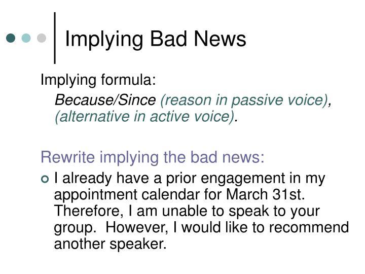 Implying Bad News