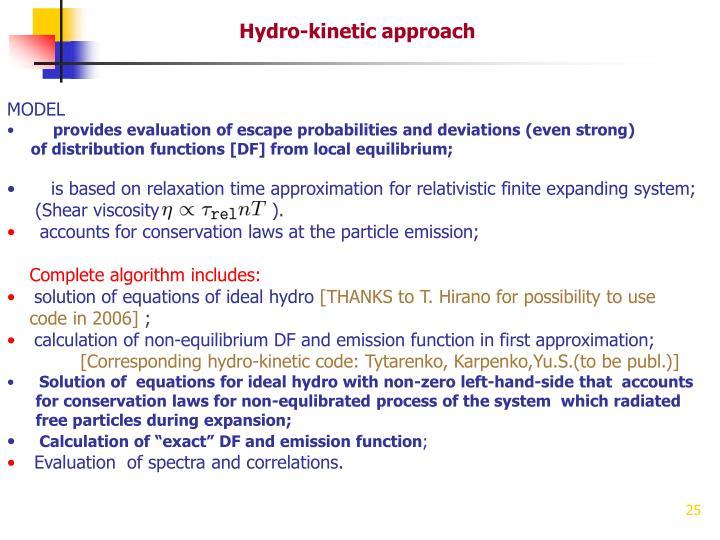 Hydro-kinetic approach