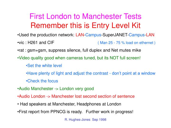 First London to Manchester Tests