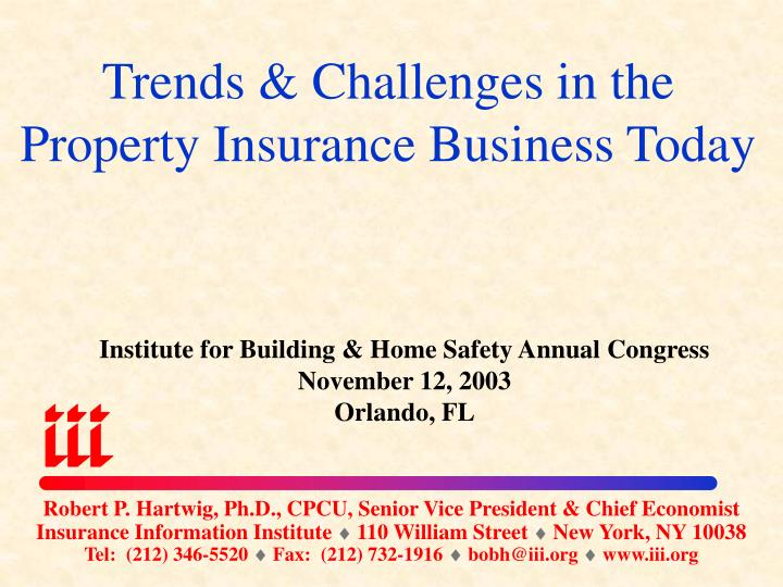 trends challenges in the property insurance business today n.