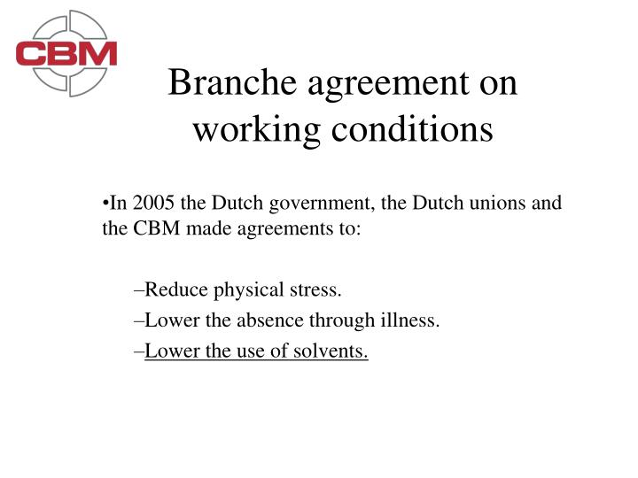 Branche agreement on working conditions