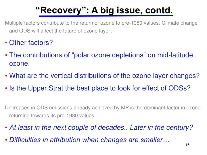 """""""Recovery"""": A big issue, contd."""