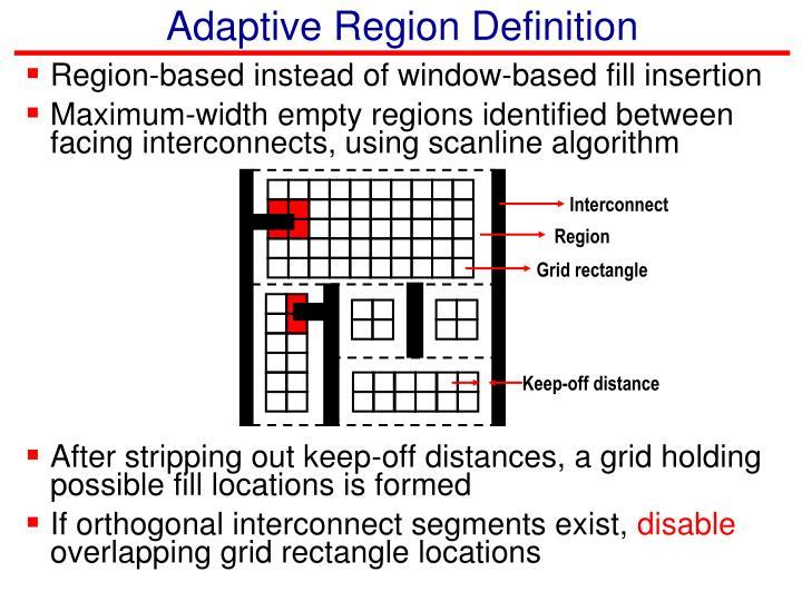 Adaptive Region Definition