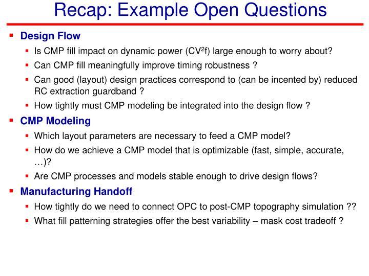 Recap: Example Open Questions