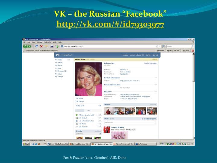 "VK – the Russian ""Facebook"""
