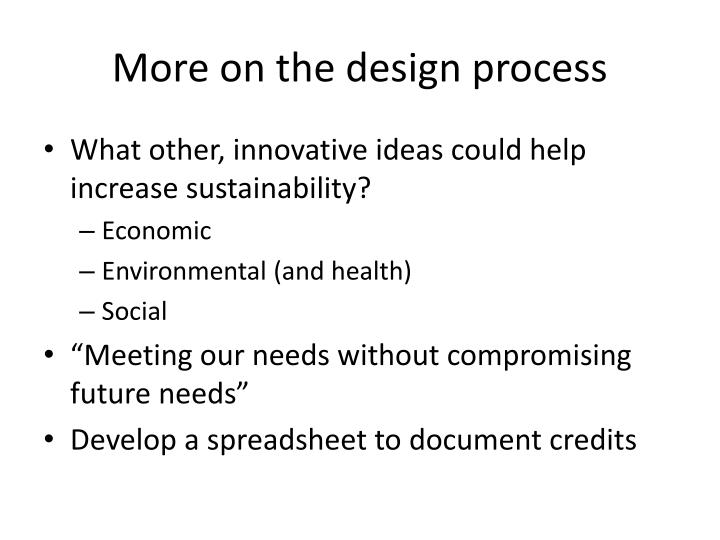 More on the design process