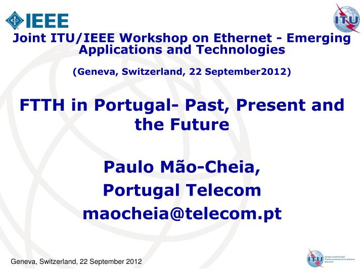 ftth in portugal past present and the future n.