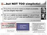 but not too simplistic