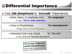 differential importance
