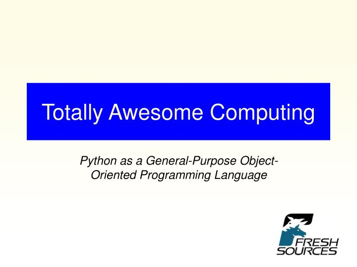 totally awesome computing n.