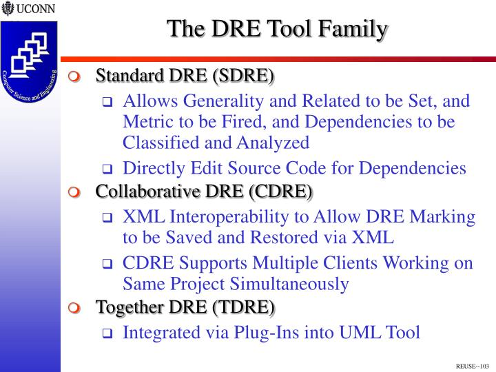 The DRE Tool Family