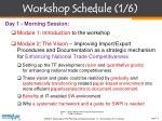 workshop schedule 1 6