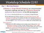 workshop schedule 2 6