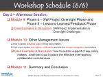 workshop schedule 6 6