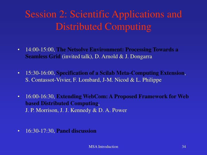Session 2: Scientific Applications and Distributed Computing