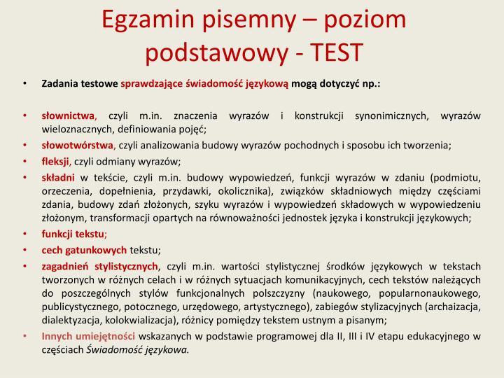 Egzamin pisemny – poziom podstawowy - TEST