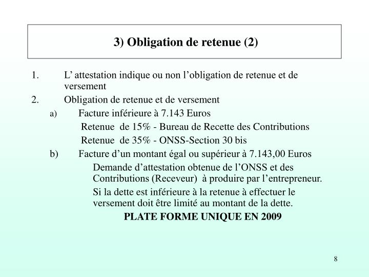 3) Obligation de retenue (2)
