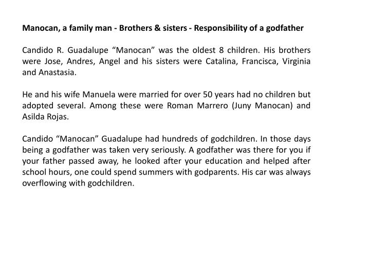 Manocan, a family man - Brothers & sisters - Responsibility of a godfather
