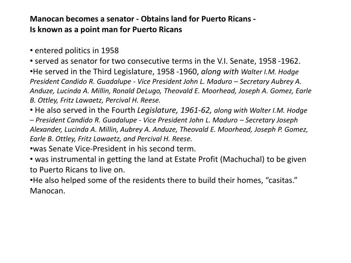 Manocan becomes a senator - Obtains land for Puerto Ricans -