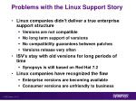 problems with the linux support story