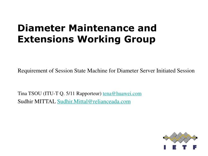 PPT - Diameter Maintenance and Extensions Working Group PowerPoint ...
