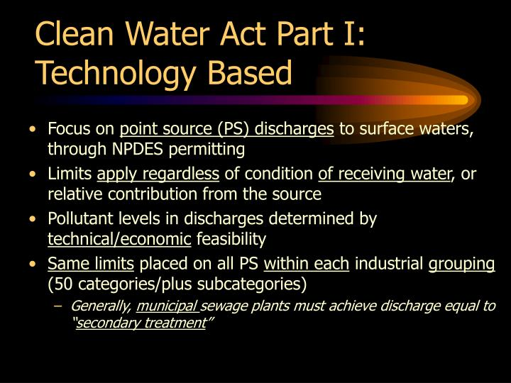 Clean Water Act Part I:
