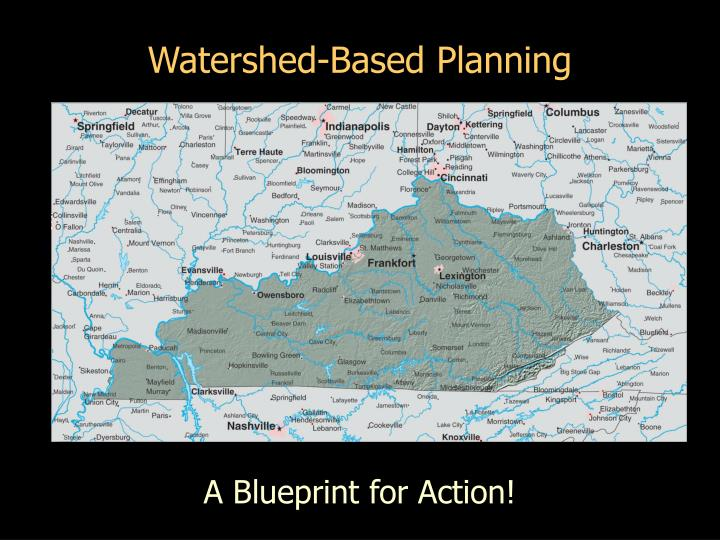 Watershed based planning