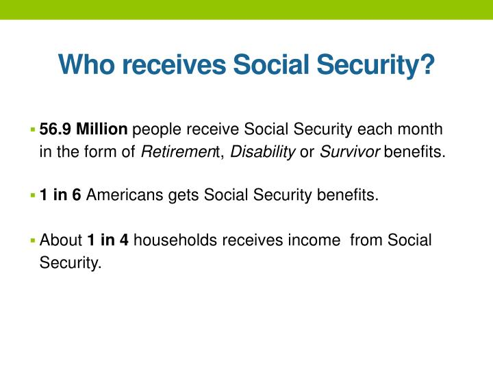 Who receives Social Security?