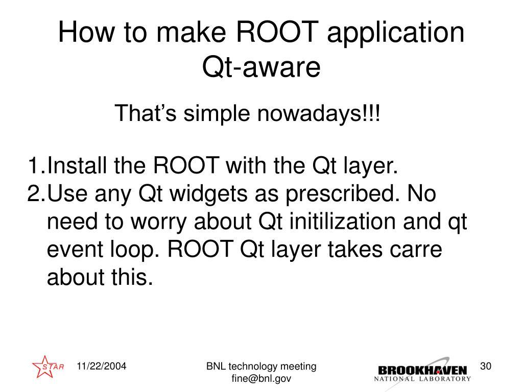 PPT - root bnl Valeri Fine (BNL, STAR) PowerPoint Presentation - ID