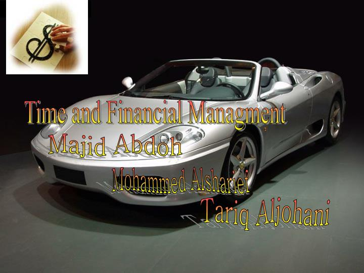 Time and Financial Managment