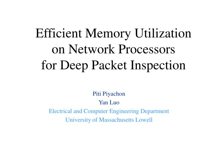 efficient memory utilization on network processors for deep packet inspection n.