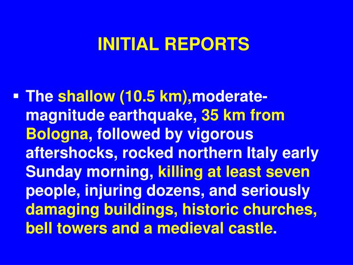 INITIAL REPORTS