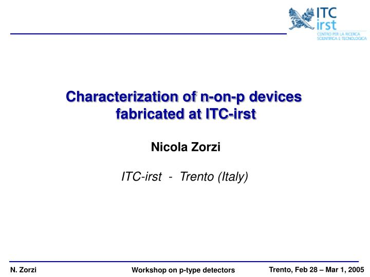 Characterization of n-on-p devices