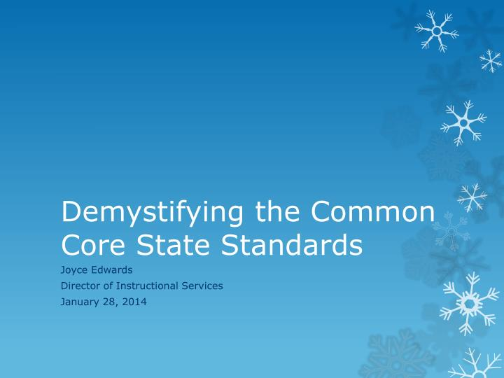 demystifying the common core state standards n.