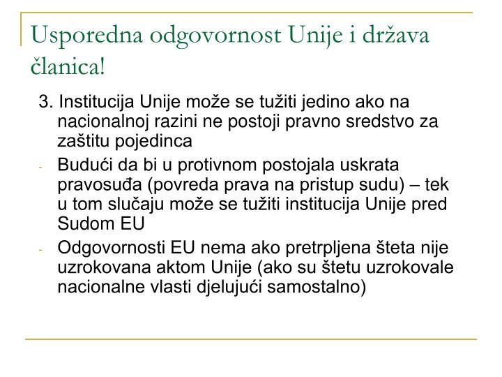 Usporedna odgovornost Unije i država članica!