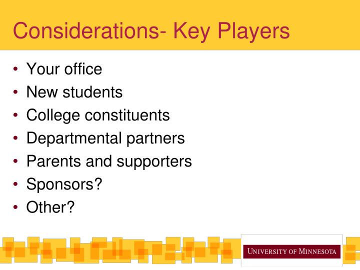 Considerations- Key Players