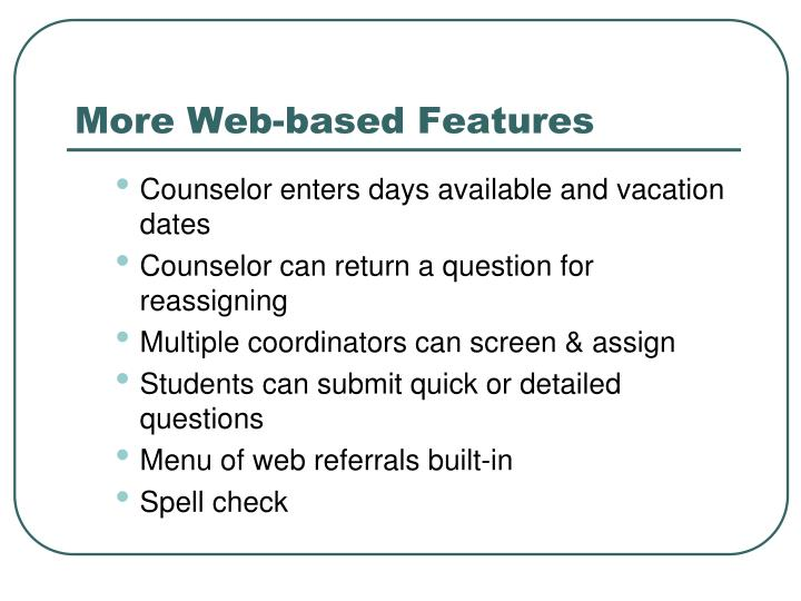 More Web-based Features