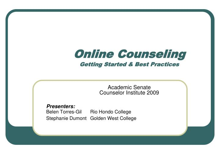 Online counseling getting started best practices