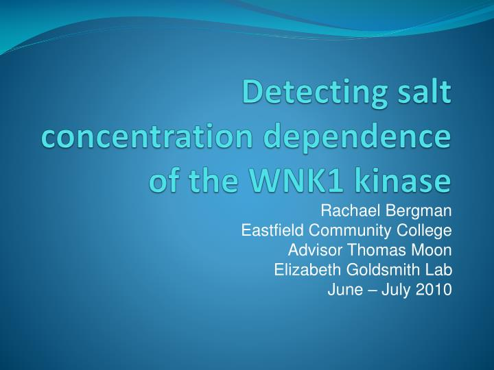 Detecting salt concentration dependence of the wnk1 kinase