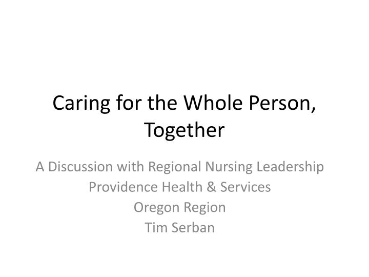 caring for the whole person together