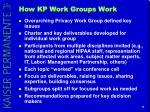 how kp work groups work