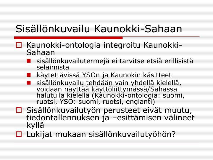 Sisällönkuvailu Kaunokki-Sahaan