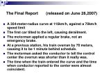 the final report released on june 28 2007