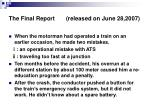 the final report released on june 28 20071