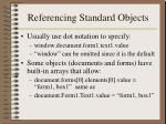 referencing standard objects